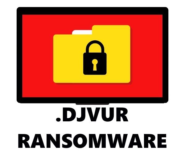 remove DJVUR Ransomware