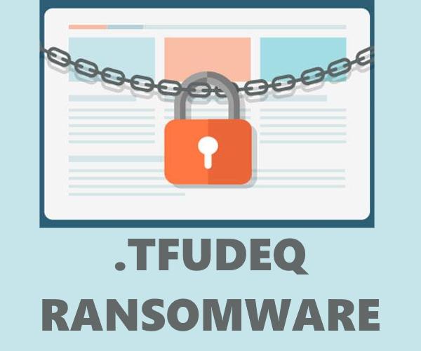 remove Tfudeq ransomware