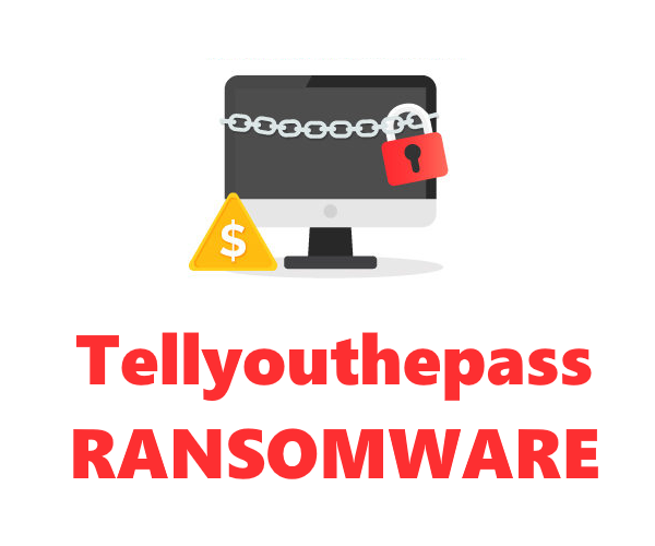 remove Tellyouthepass ransomware