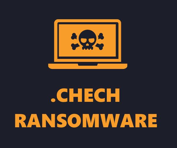 remove Chech ransomware