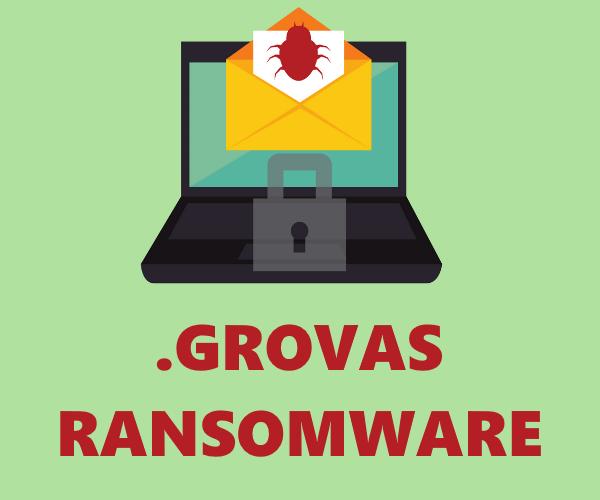 remove Grovas ransomware