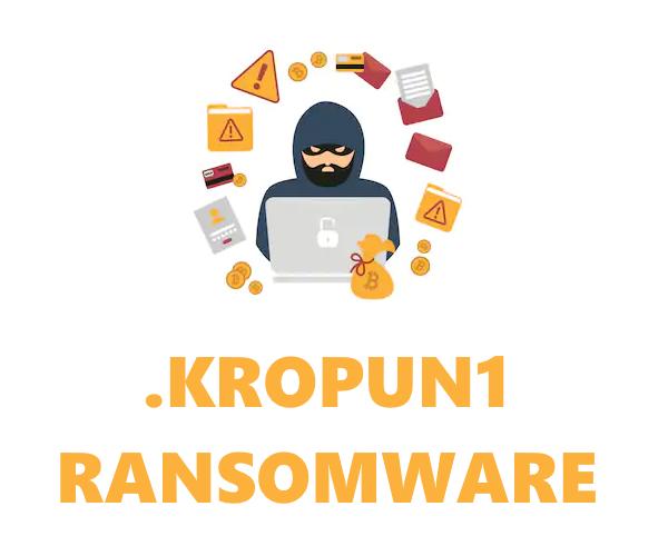 remove Kropun1 ransomware