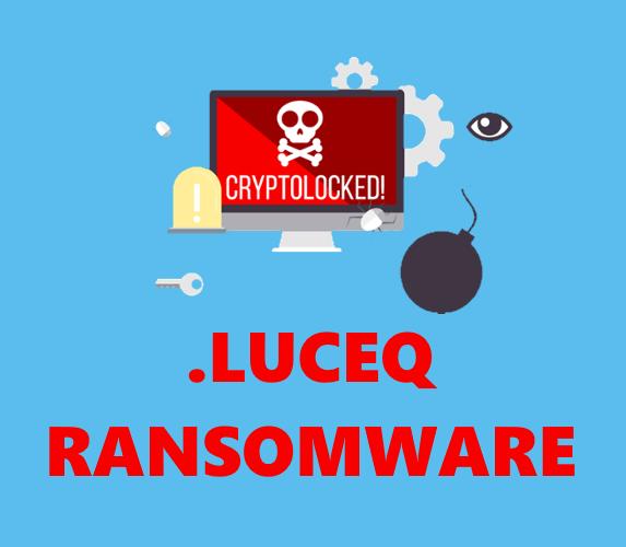 remove Luceq ransomware