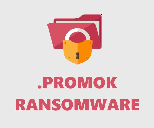 remove Promok ransomware
