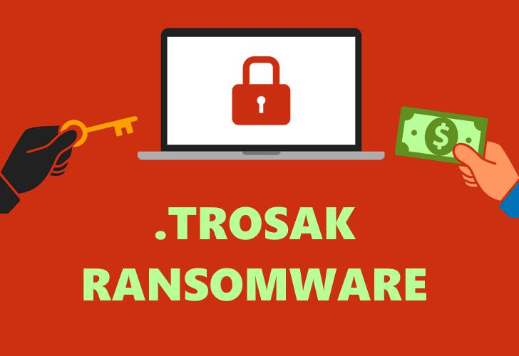 remove Trosak ransomware