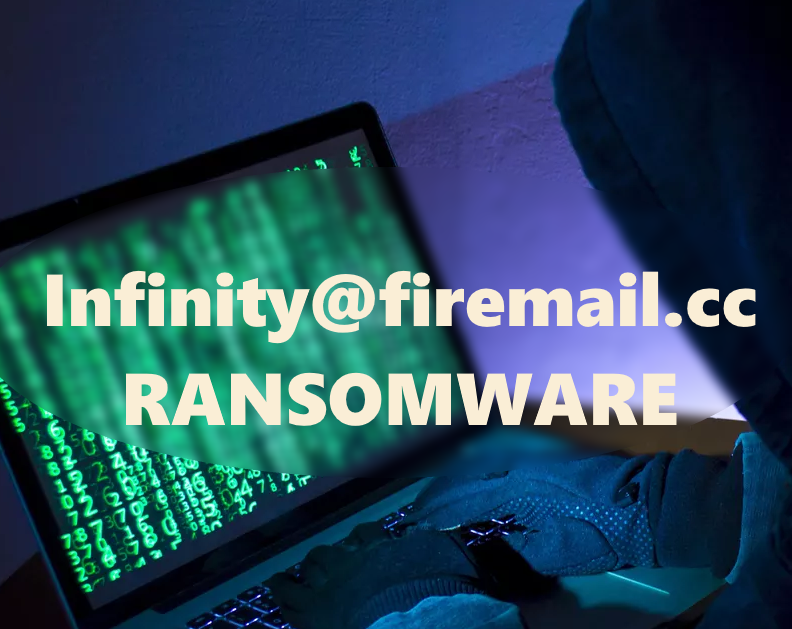 remove Infinity@firemail.cc Ransomware