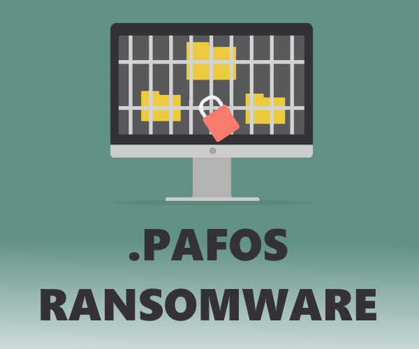 remove PAFOS ransomware