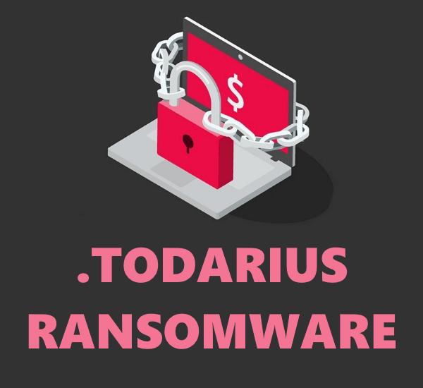 remove Todarius Ransomware
