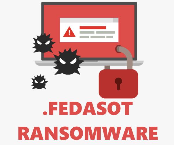 Fedasot ransomware