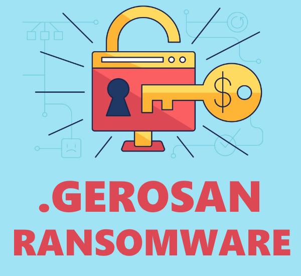 remove Gerosan ransomware