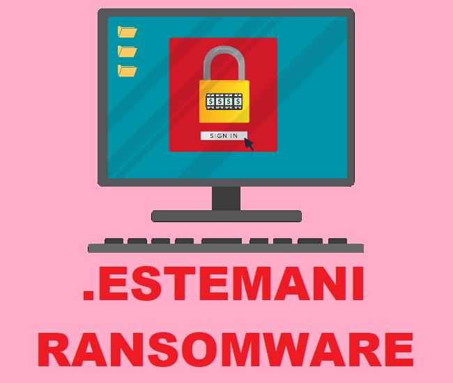 remove Estemani ransomware