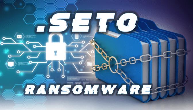 remove Seto ransomware