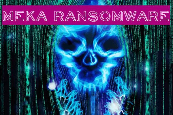 remove Meka ransomware