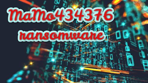 remove MaMo434376 ransomware