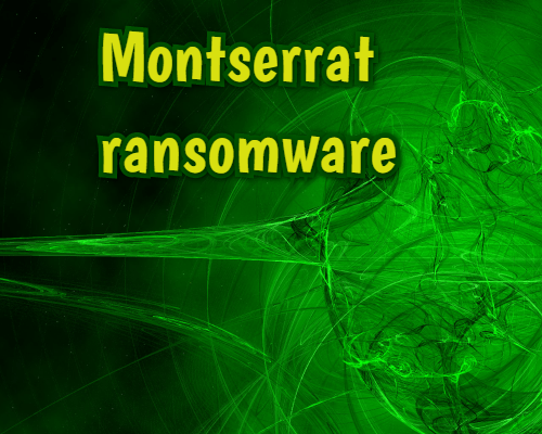 retirer Montserrat ransomware
