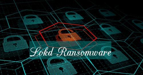remove Lokd ransomware