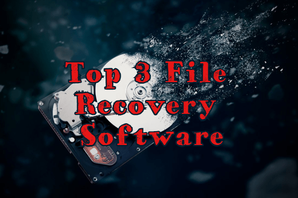 Top 3 File Recovery Software