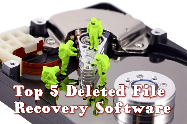 Top 5 Deleted File Recovery Software