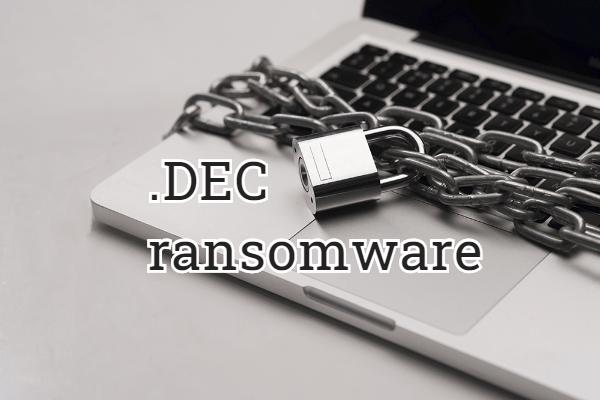 eliminar Dec ransomware