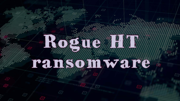remover Rogue HT ransomware