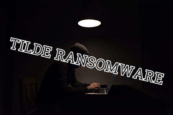 remove Tilde ransomware