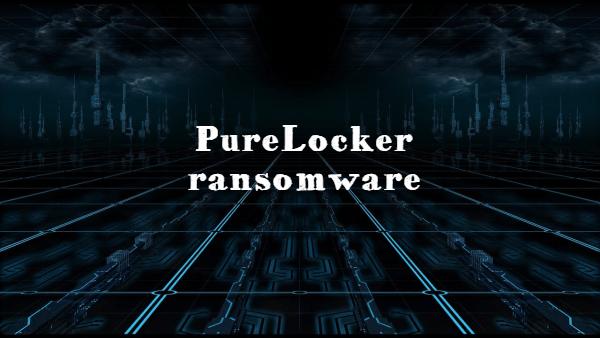Entfernen Sie die PureLocker-Ransomware