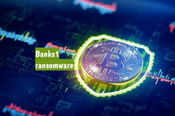 supprimer le rançongiciel Banks1
