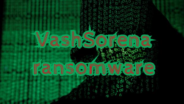 remover VashSorena ransomware