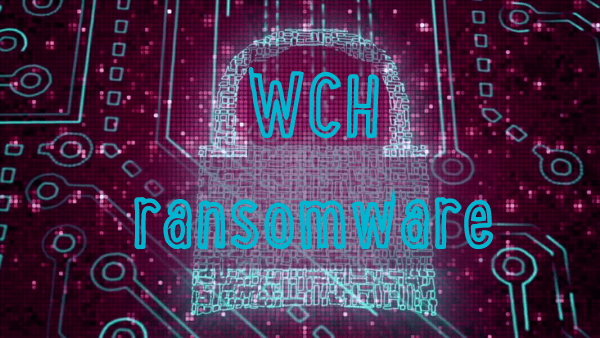 eliminar Wch ransomware