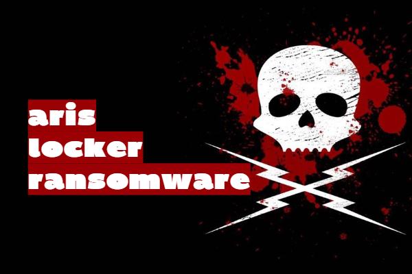 Entfernen Sie die ArisLocker-Ransomware