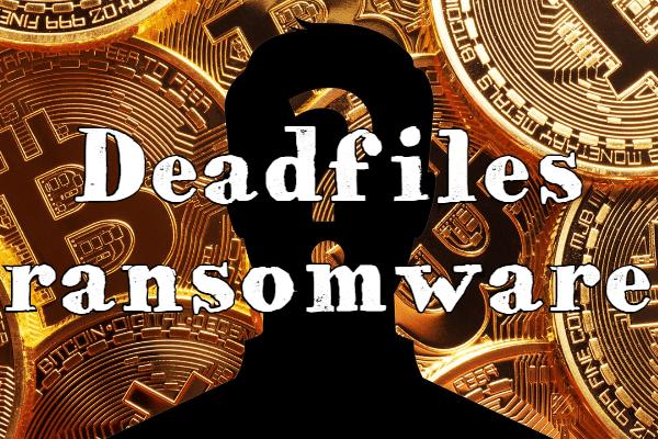 remove Deadfiles ransomware