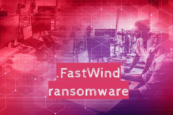 Entfernen Sie die FastWind-Ransomware
