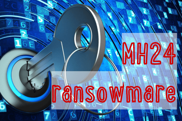 remover MH24 ransomware