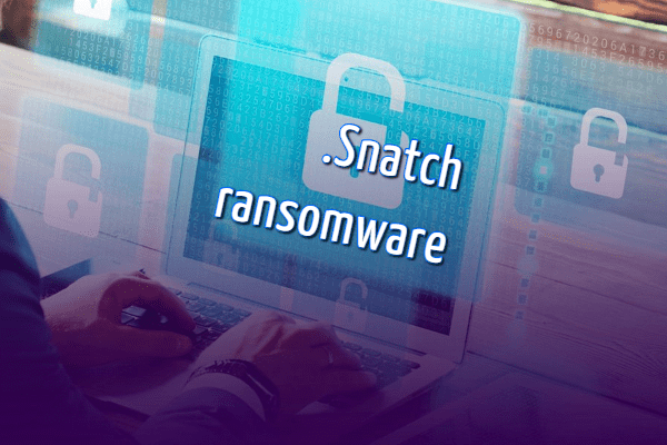 supprimer le ransomware Snatch