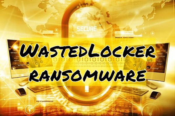 remover WastedLocker ransomware