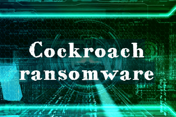 remove COCKROACH ransomware
