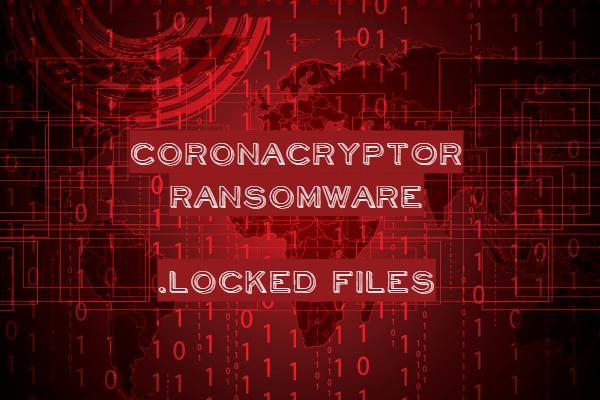remove CoronaCrypt0r ransomware