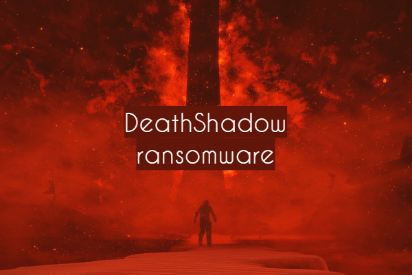 remove DeathShadow ransomware