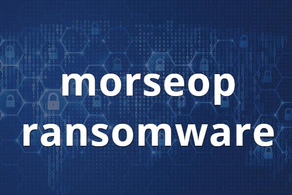 remover Morseop ransomware