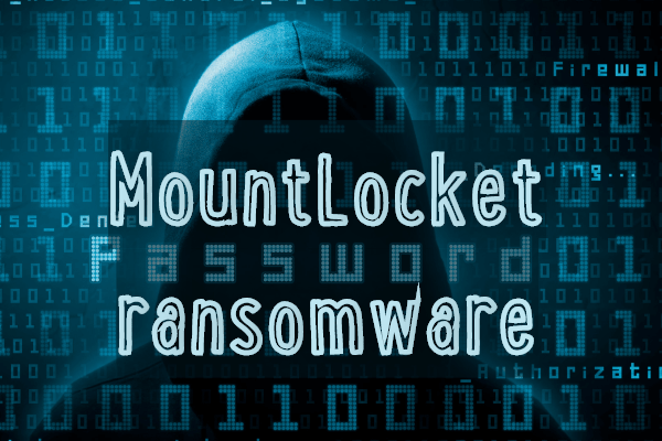 remove MountLocket ransomware