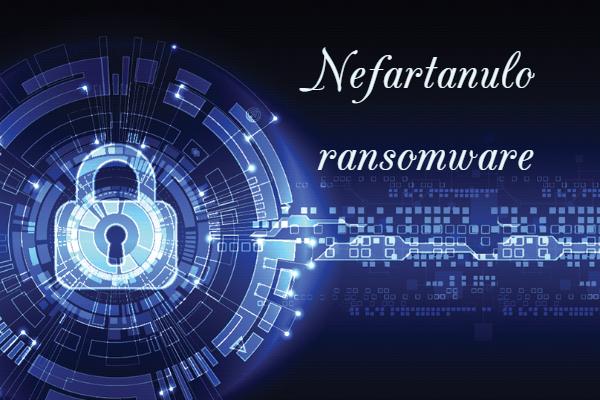eliminar Nefartanulo Ransomware