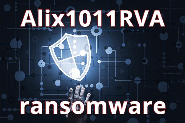 supprimer le ransomware Alix1011RVA
