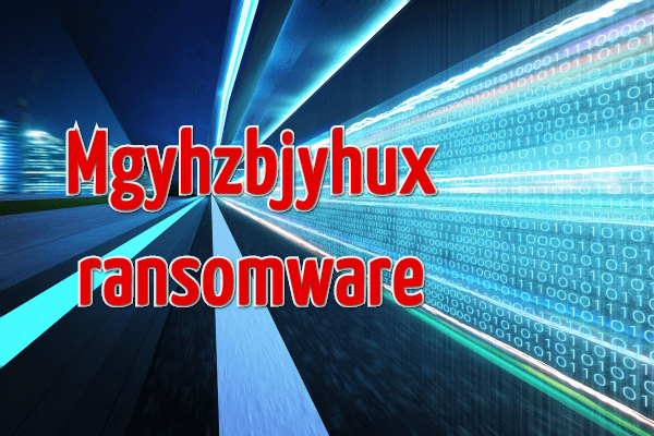remove Mgyhzbjyhux ransomware
