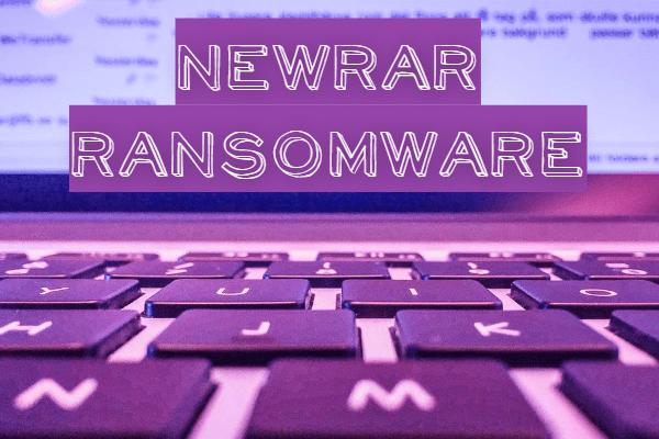 supprimer le ransomware NEWRAR