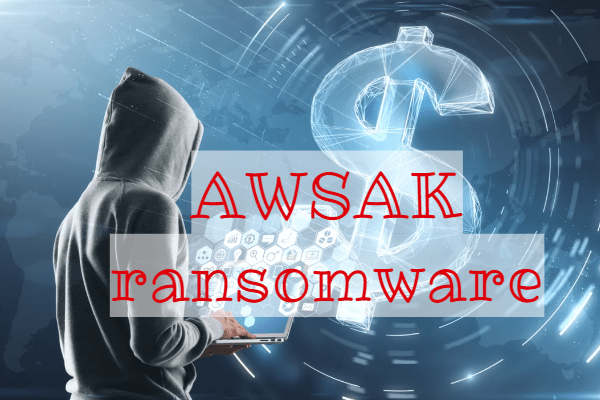 remove AWSAK ransomware