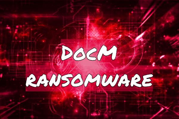 remove Docm ransomware