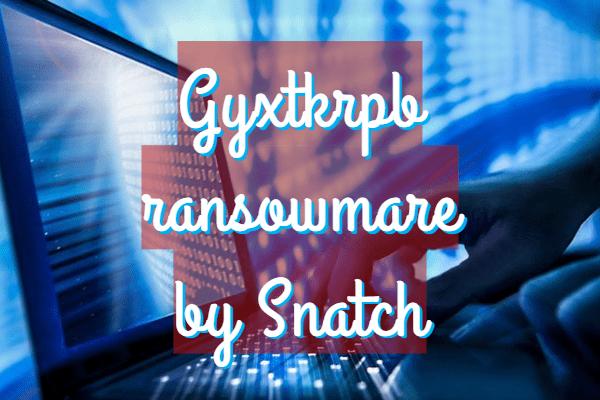 remove Gyxtkrpb ransomware