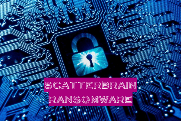 remove ScatterBrain ransomware