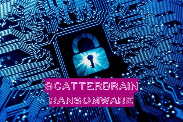 Entfernen Sie die ScatterBrain-Ransomware