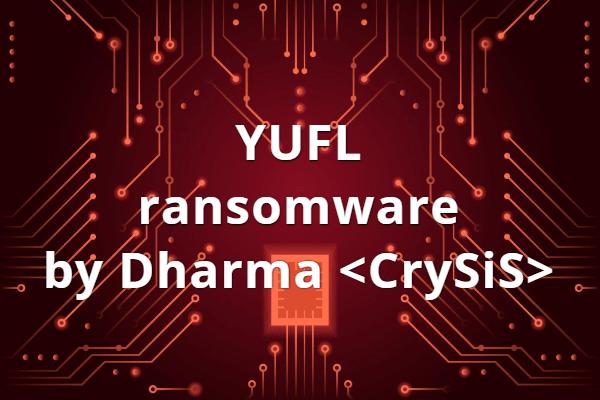 remove YUFL ransomware